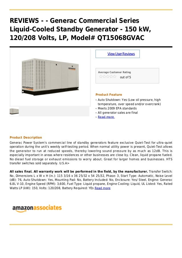 REVIEWS - - Generac Commercial SeriesLiquid-Cooled Standby Generator - 150 kW,120/208 Volts, LP, Model# QT15068GVACViewUse...