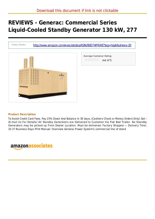 Download this document if link is not clickableREVIEWS - Generac: Commercial SeriesLiquid-Cooled Standby Generator 130 kW,...
