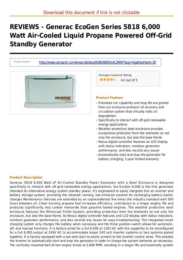 Download this document if link is not clickableREVIEWS - Generac EcoGen Series 5818 6,000Watt Air-Cooled Liquid Propane Po...