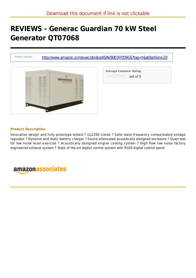 Download this document if link is not clickableREVIEWS - Generac Guardian 70 kW SteelGenerator QT07068Product Details :htt...
