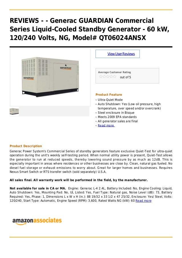 REVIEWS - - Generac GUARDIAN CommercialSeries Liquid-Cooled Standby Generator - 60 kW,120/240 Volts, NG, Model# QT06024ANS...