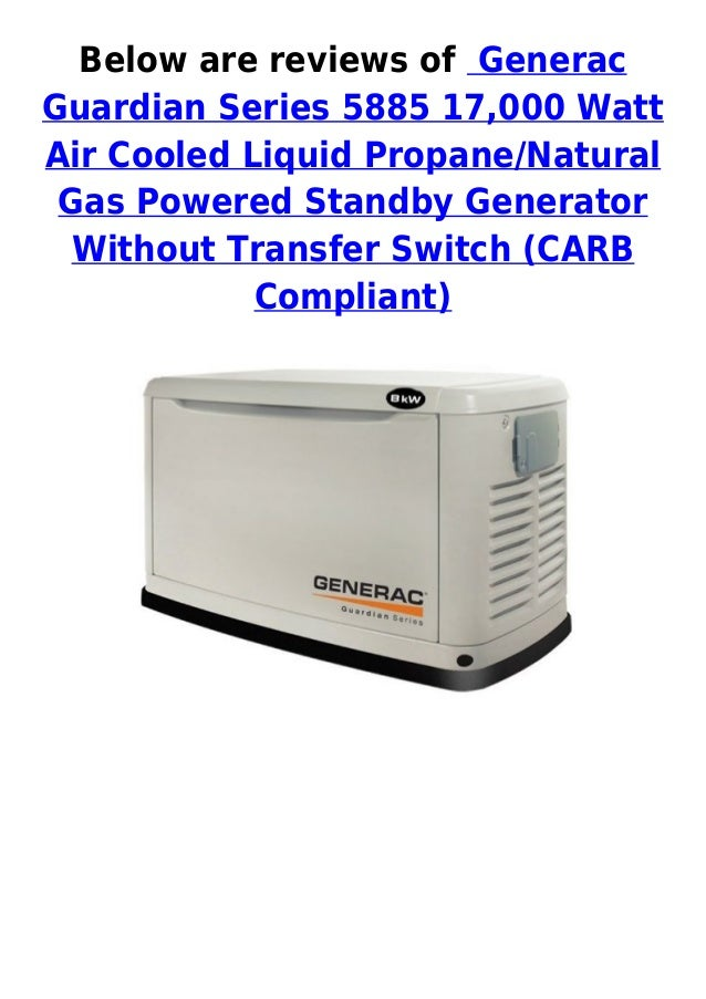 Generac guardian series 5885 17000 watt air cooled liquid propane natural gas powered standby generator best price