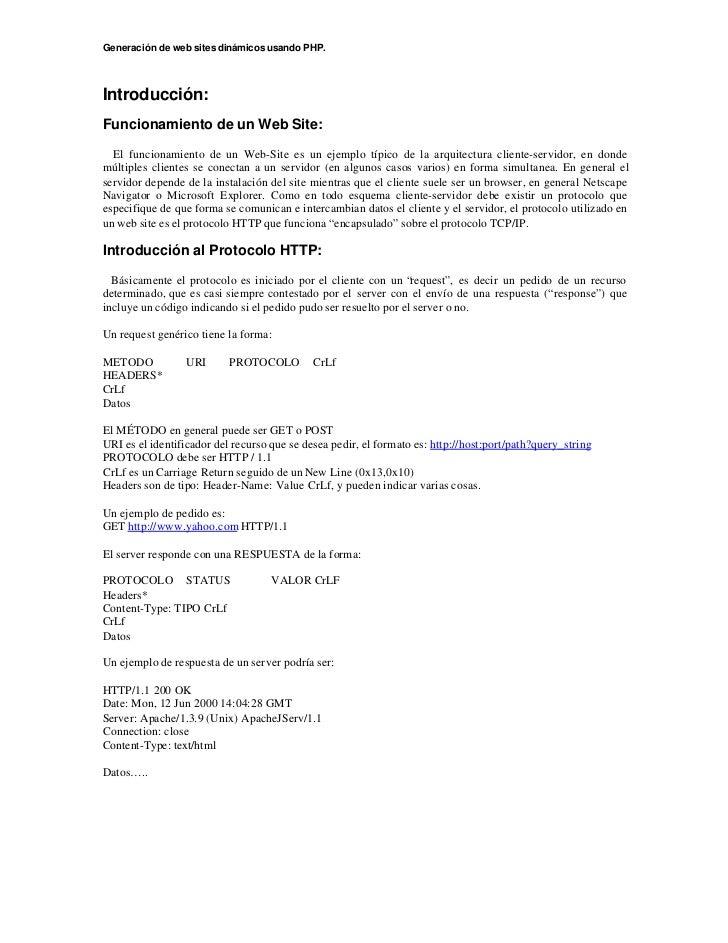 Generación de web sites dinámicos usando PHP.Introducción:Funcionamiento de un Web Site:  El funcionamiento de un Web-Site...