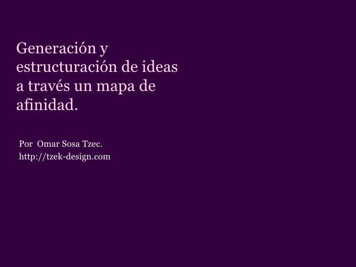 Generación y estructuración de ideas a través un