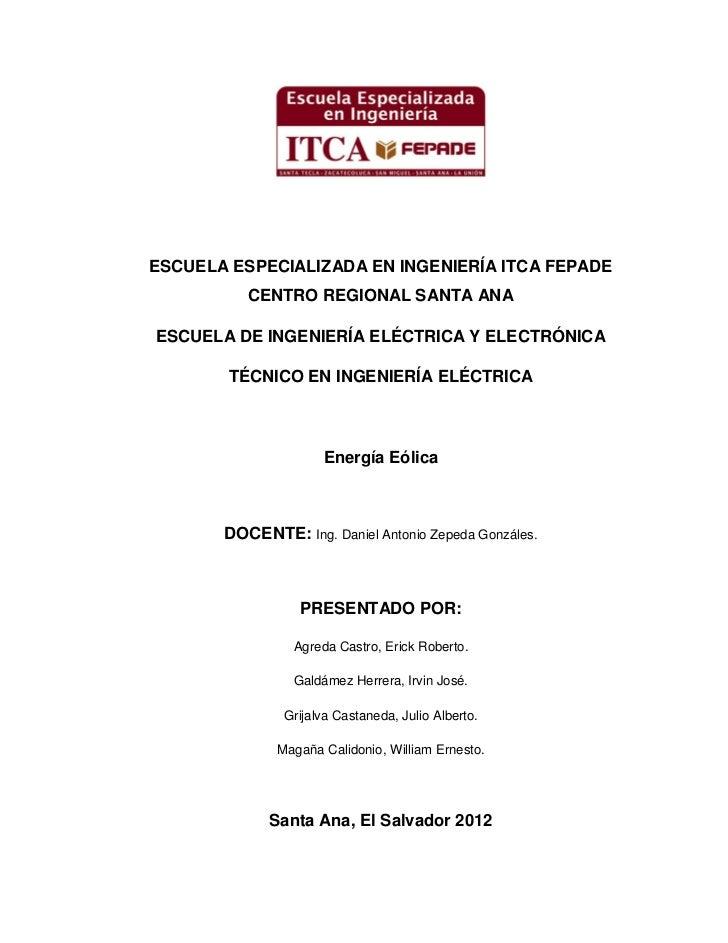 ESCUELA ESPECIALIZADA EN INGENIERÍA ITCA FEPADE          CENTRO REGIONAL SANTA ANAESCUELA DE INGENIERÍA ELÉCTRICA Y ELECTR...