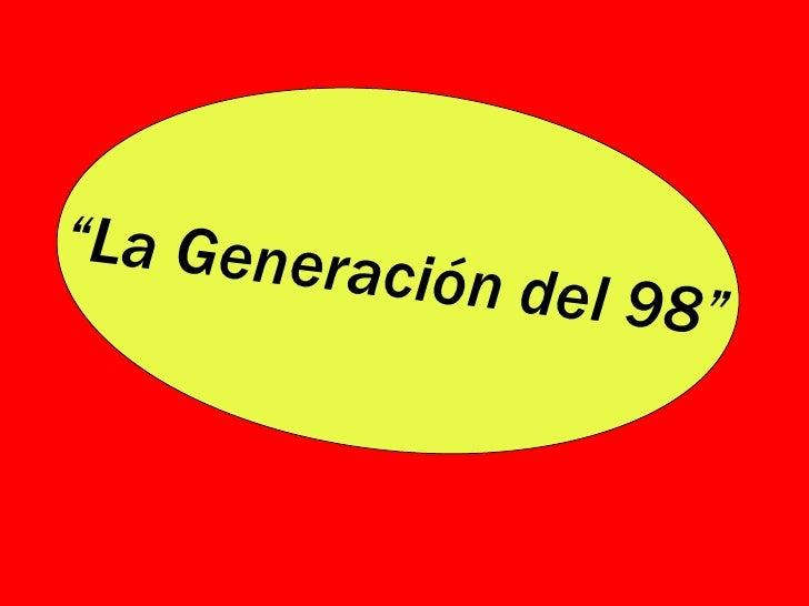 Generacion del 98 ppt