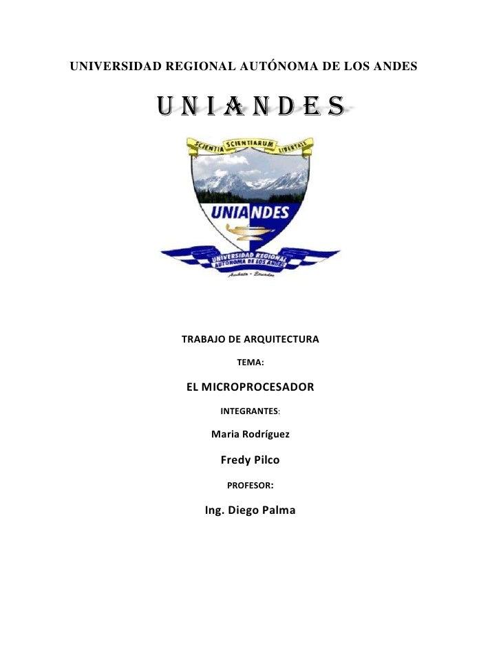 UNIVERSIDAD REGIONAL AUTÓNOMA DE LOS ANDES          UNIANDES             TRABAJO DE ARQUITECTURA                      TEMA...