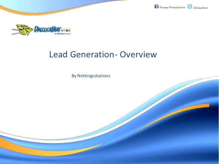 Lead Generation- Overview     By Nettingsolutions