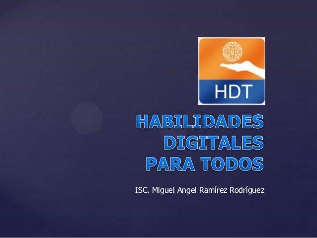 ISC. Miguel Angel Ramírez Rodríguez