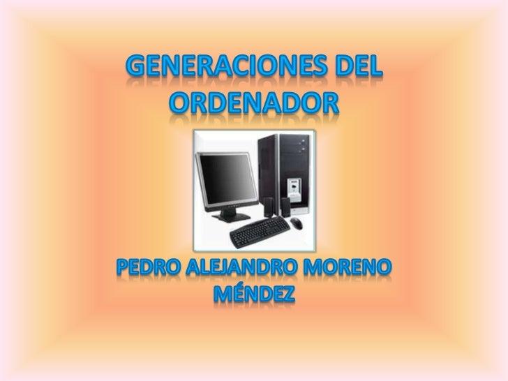 Generaciones del ordenador