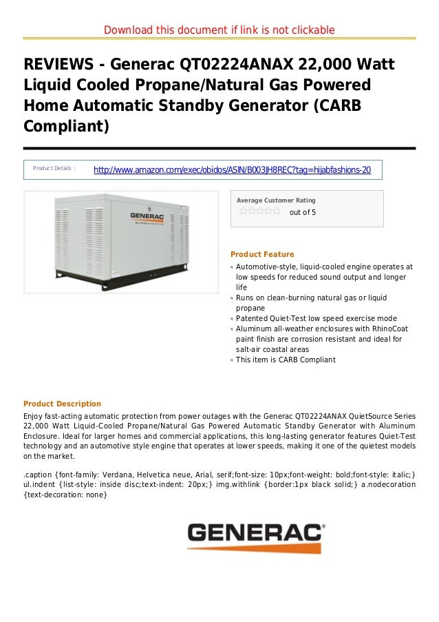 Download this document if link is not clickableREVIEWS - Generac QT02224ANAX 22,000 WattLiquid Cooled Propane/Natural Gas ...