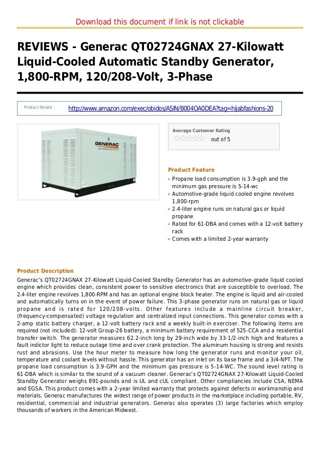 Download this document if link is not clickableREVIEWS - Generac QT02724GNAX 27-KilowattLiquid-Cooled Automatic Standby Ge...