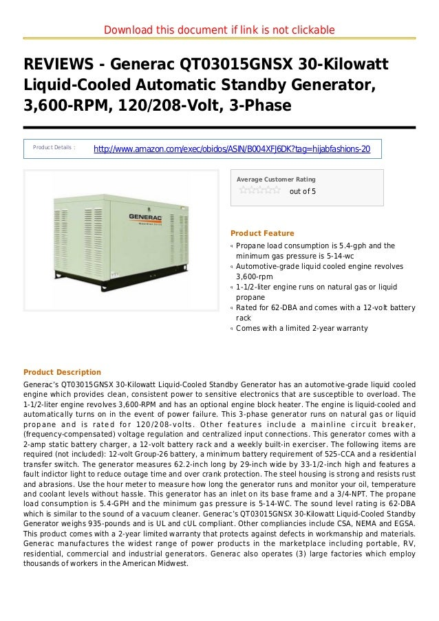 Download this document if link is not clickableREVIEWS - Generac QT03015GNSX 30-KilowattLiquid-Cooled Automatic Standby Ge...