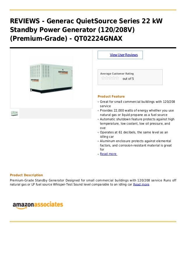 REVIEWS - Generac QuietSource Series 22 kWStandby Power Generator (120/208V)(Premium-Grade) - QT02224GNAXViewUserReviewsAv...