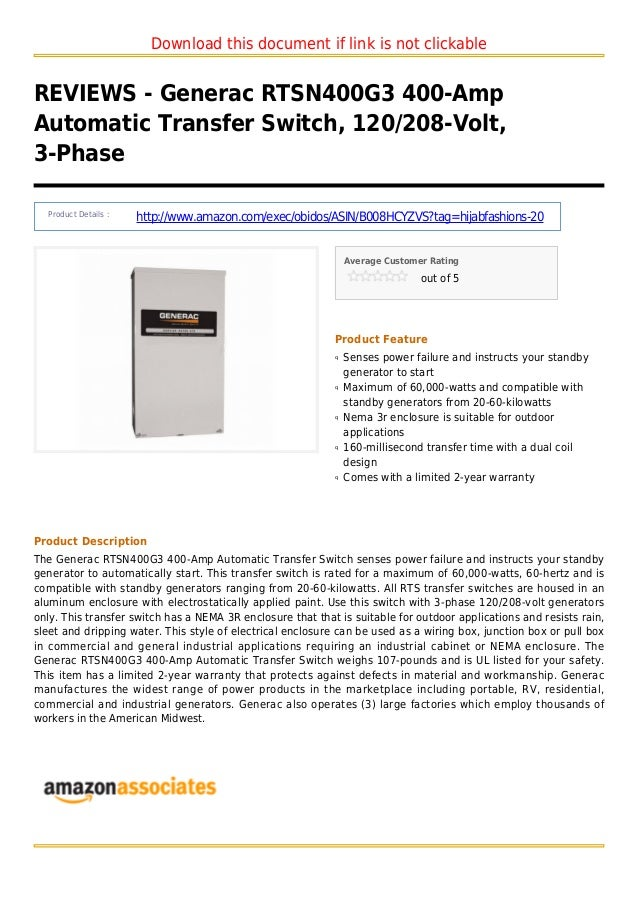 Download this document if link is not clickableREVIEWS - Generac RTSN400G3 400-AmpAutomatic Transfer Switch, 120/208-Volt,...