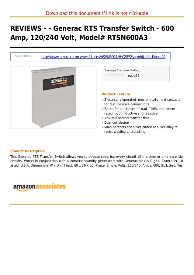 Download this document if link is not clickableREVIEWS - - Generac RTS Transfer Switch - 600Amp, 120/240 Volt, Model# RTSN...