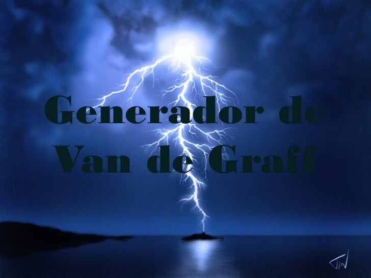 Generador deVan de Graff