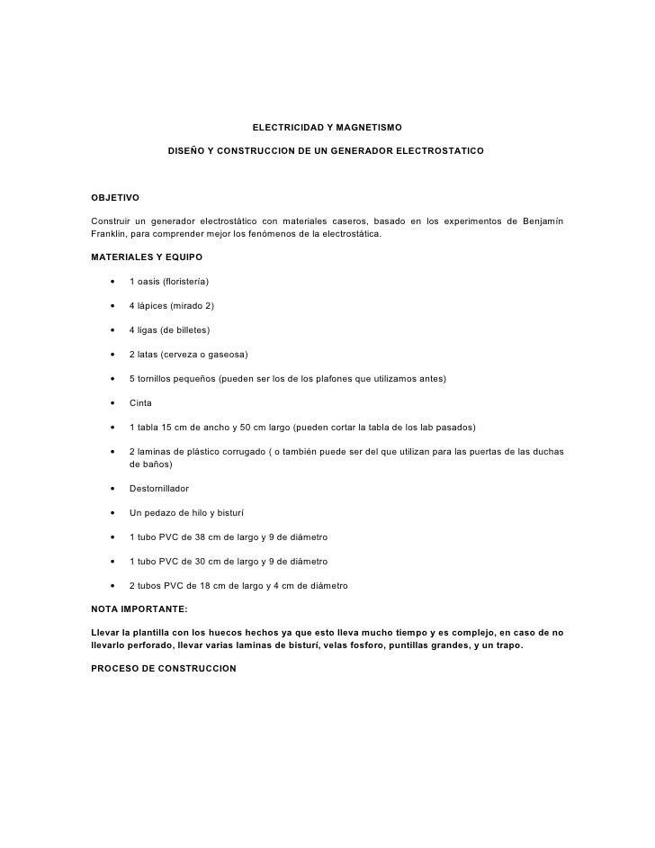 ELECTRICIDAD Y MAGNETISMO                    DISEÑO Y CONSTRUCCION DE UN GENERADOR ELECTROSTATICO    OBJETIVO  Construir u...