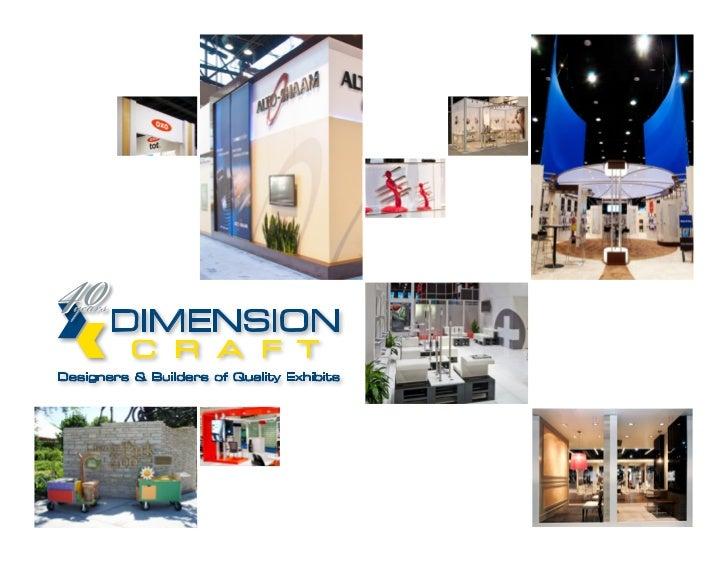 Custom, Hybrid & Rental Trade Show ExhibitsD   imension      Craft    has    designing and building custom                ...