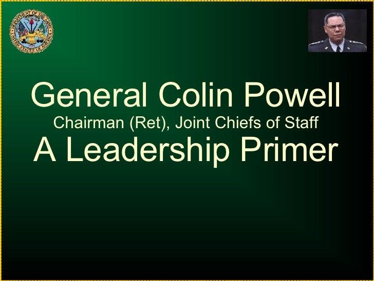 General Colinn Powell On Leadership