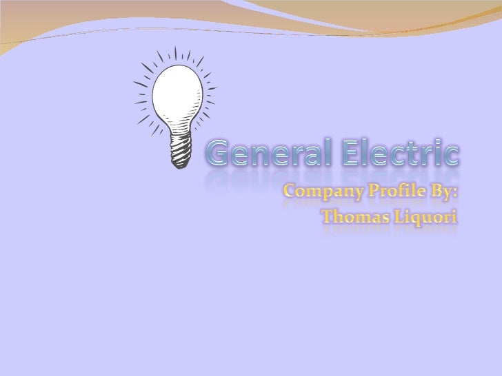 General Electric Company Outline