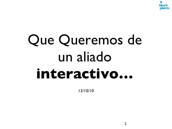 Touchpoints RD - Aliado interactivo