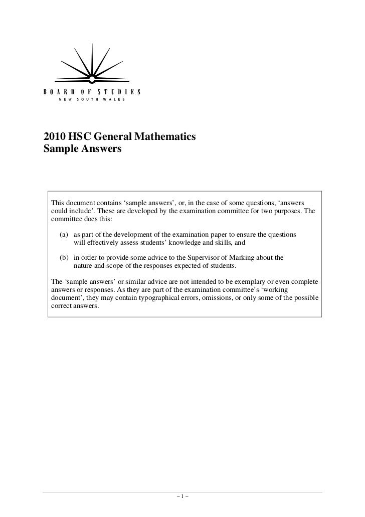 2010 HSC General MathematicsSample Answers This document contains 'sample answers', or, in the case of some questions, 'an...
