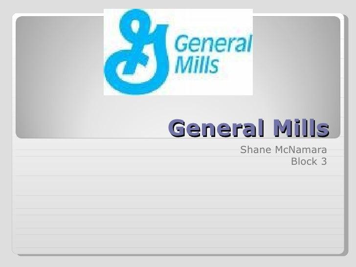 General Mills Shane McNamara Block 3