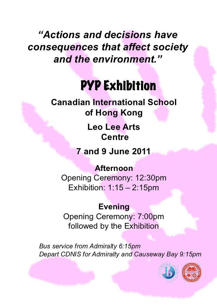 """Actions and decisions haveconsequences that affect society     and the environment.""              PYP Exhibition     Cana..."