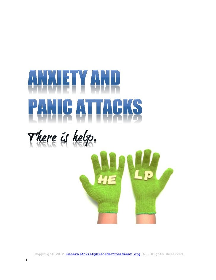 Copyright 2012 GeneralAnxietyDisorderTreatment.org All Rights Reserved.1