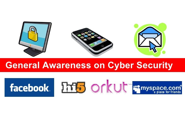 General Awareness on Cyber Security