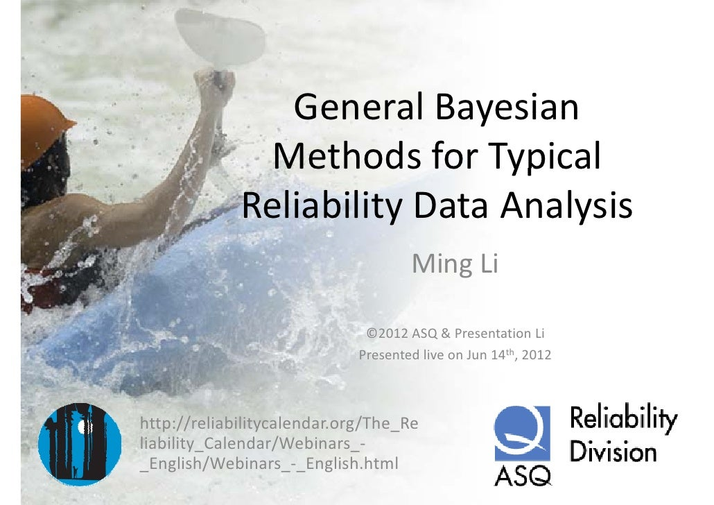 General bayesian methods for typical reliability data analysis