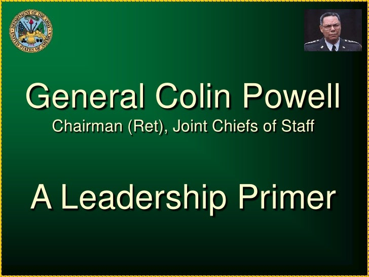 General Colin Powell On Leadership