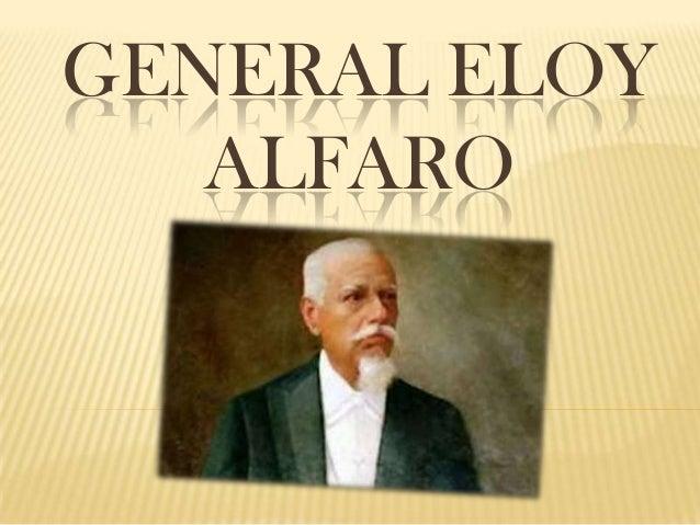GENERAL ELOYALFARO