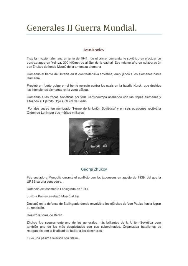 Generales II Guerra Mundial.Ivan KonievTras la invasión alemana en junio de 1941, fue el primer comandante soviético en ef...
