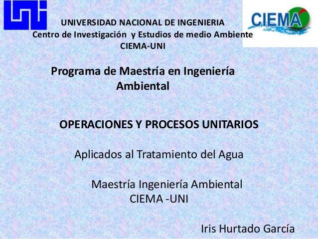 UNIVERSIDAD NACIONAL DE INGENIERIACentro de Investigación y Estudios de medio Ambiente                      CIEMA-UNI    P...