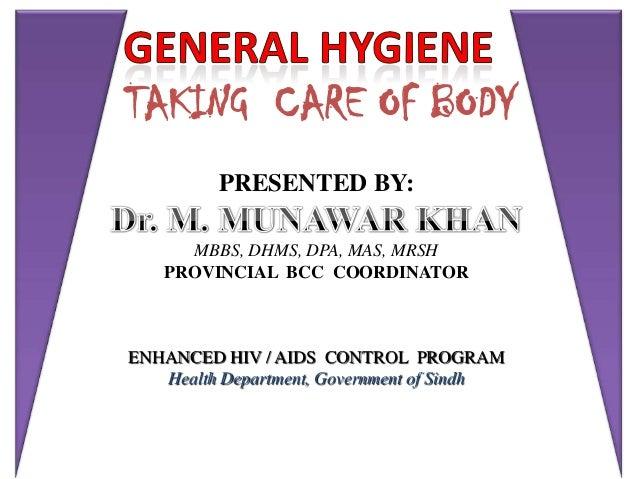 General hygiene for boys by Dr Munawar Khan SACP