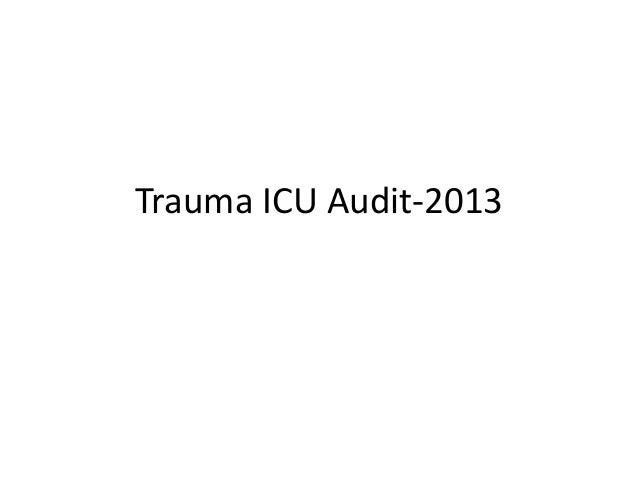 Trauma ICU Audit-2013