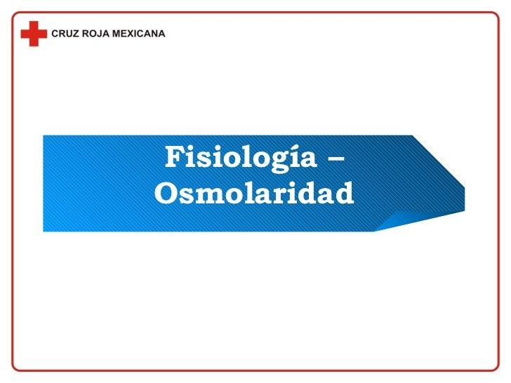 Fisiología – Osmolaridad