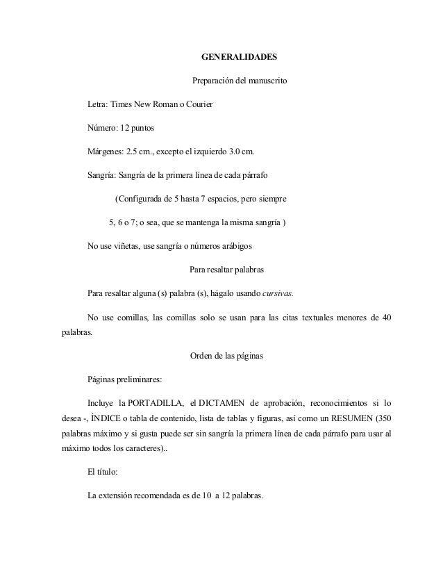 GENERALIDADES Preparación del manuscrito Letra: Times New Roman o Courier Número: 12 puntos Márgenes: 2.5 cm., excepto el ...