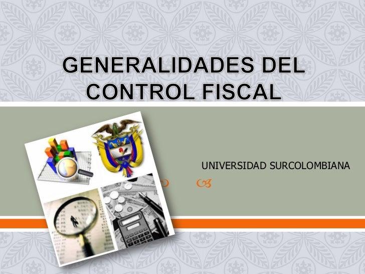 Generalidades del control fiscal1