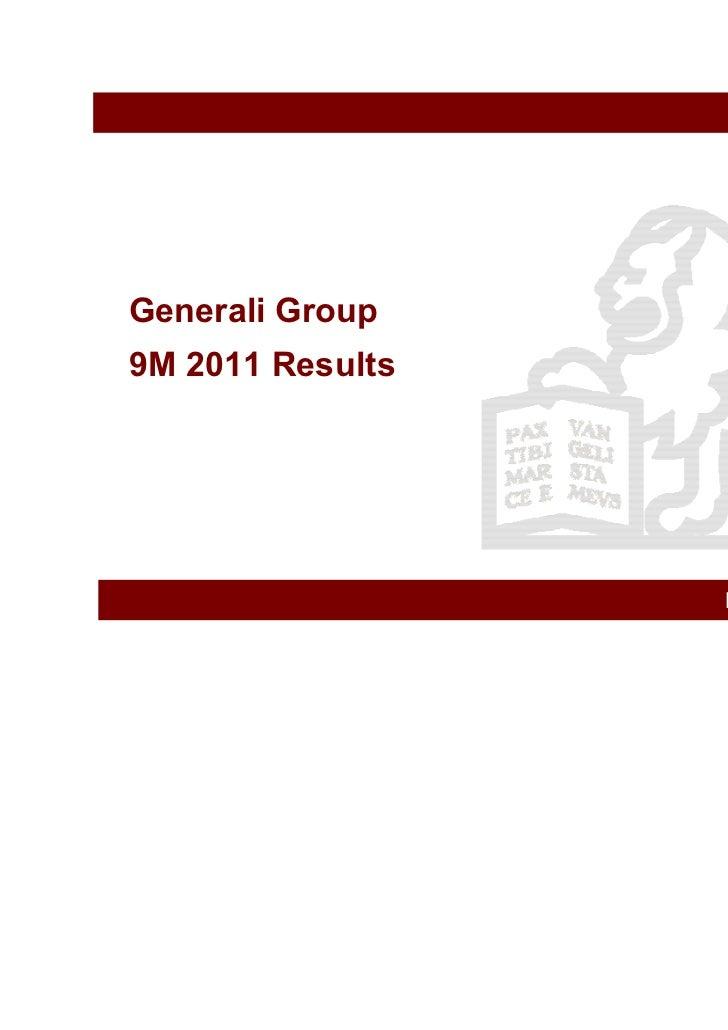 Generali Group9M 2011 Results                  November 11, 2011
