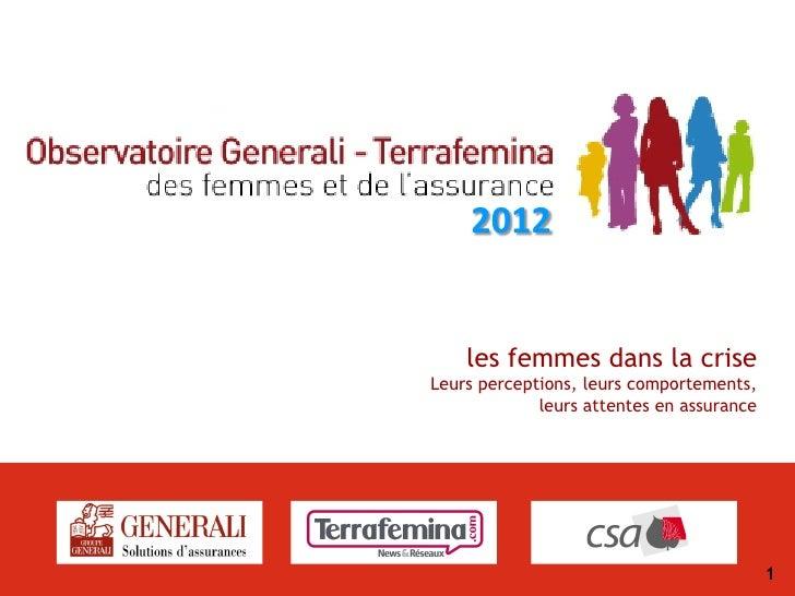 2012    les femmes dans la criseLeurs perceptions, leurs comportements,             leurs attentes en assurance           ...