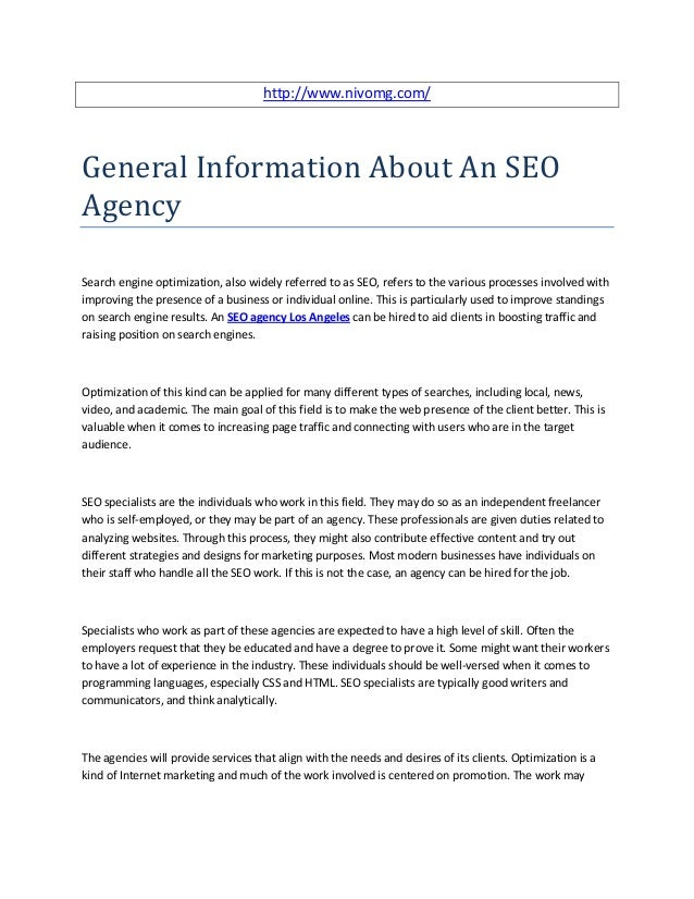 http://www.nivomg.com/General Information About An SEOAgencySearch engine optimization, also widely referred to as SEO, re...