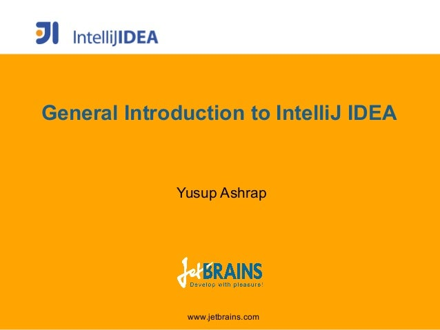 General introduction to intellij idea