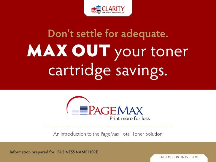 Don't settle for adequate.         Max out your toner          cartridge savings.                        An introduction t...
