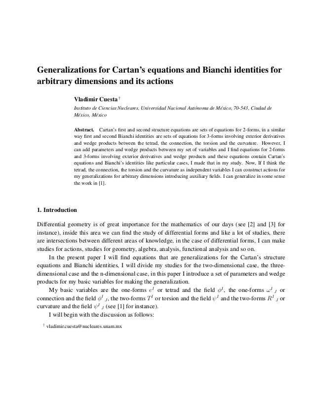 Generalizations For Cartans Equations And Bianchi Identities For Arbitrary Dimensions And Its Actions
