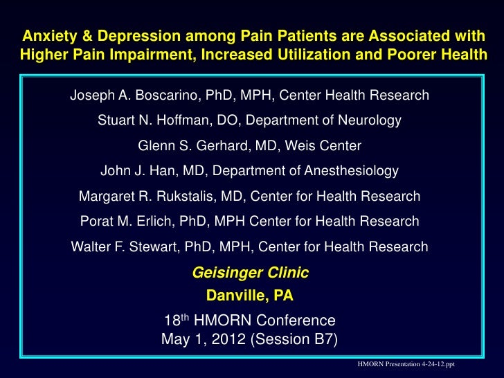 Generalized Anxiety and Depression Among Chronic Pain Patients on Opiod Therapy are Associated with Higher Pain Impairment Increased Service Utilization and Poorer Health BOSCARINO