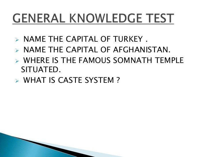  NAME THE CAPITAL OF TURKEY . NAME THE CAPITAL OF AFGHANISTAN. WHERE IS THE FAMOUS SOMNATH TEMPLE SITUATED. WHAT IS CA...