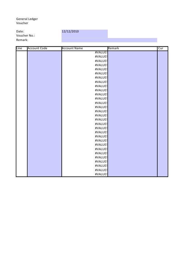 General LedgerVoucherDate:                 12/12/2010Voucher No.:Remark:Line   Account Code   Account Name             Rem...